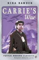 Carrie's War / Nina Bawden ; Illustrated by Faith Jaques.