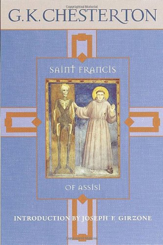 St Francis of Assisi / G.K. Chesterton