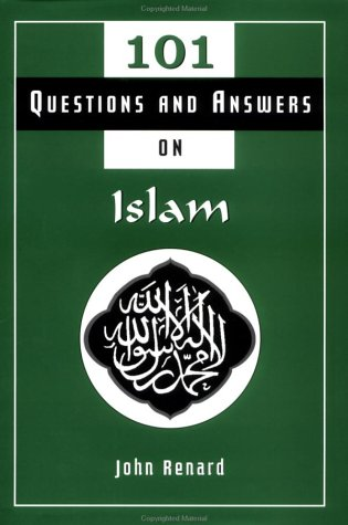 101 Questions and Answers on Islam / John Renard.