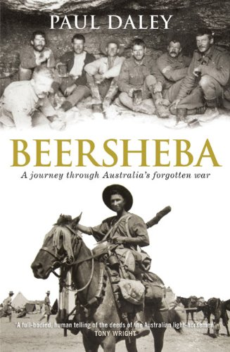 Beersheba : a journey through Australia's forgotten war / Paul Daley.
