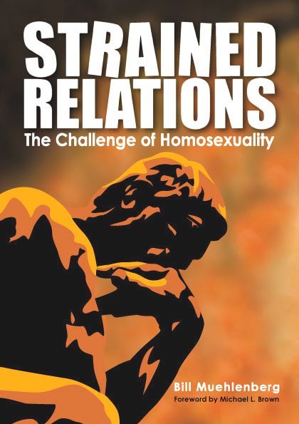 Strained Relations: the Challenge of Homosexuality / Bill Muehlenberg