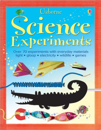 100 Science Experiments / Georgina Andrews & Kate Knighton