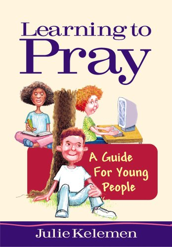 Learning to Pray: a Guide for Young People / Julie Keleman