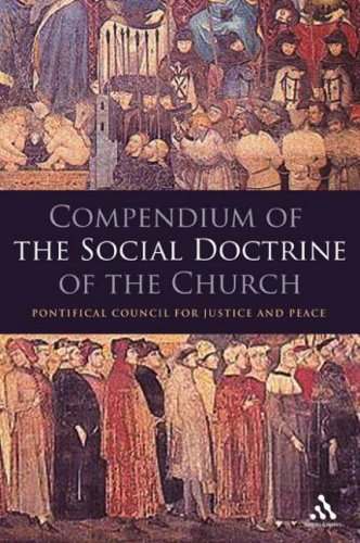 Compendium of the Social Doctrine of the Church / Pontifical Council for Justice and Peace