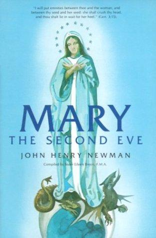 Mary: The Second Eve / Cardinal John Henry Newman