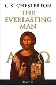 The Everlasting Man / G.K. Chesterton