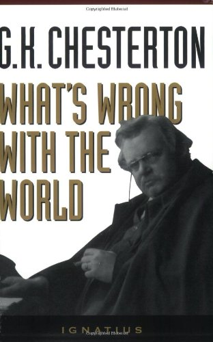 What's Wrong With the World / G.K. Chesterton