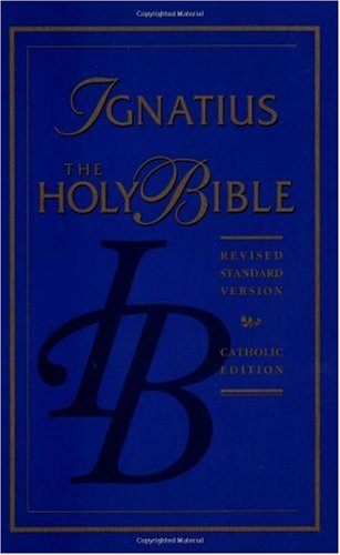The Holy Bible / Ignatius (RSV) edition (Hardback)