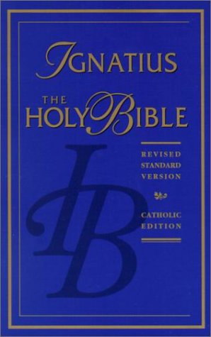 The Holy Bible / Ignatius (RSV) edition (Paperback)