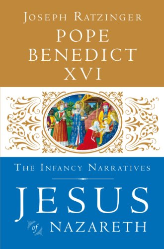Jesus of Nazareth: The Infancy Narratives (HB) / Joseph Ratzinger (Pope Benedict XVI)