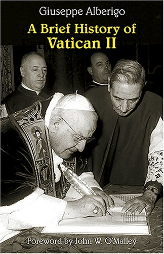 A brief history of Vatican II / Giuseppe Alberigo ; translated by Matthew Sherry.