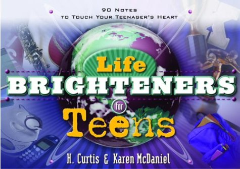 Life Brighteners for Teens / H. Curtis McDaniel & Karen McDaniel