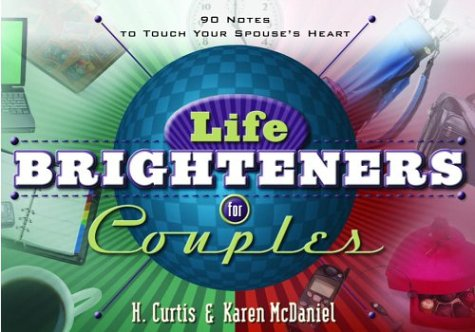 Life Brighteners for Couples / H. Curtis McDaniel & Karen McDaniel