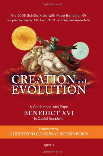 Creation and Evolution: a Conference with Pope Benedict XVI in Castel Gandolfo