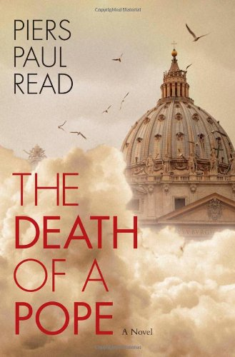 Death of a Pope / Piers Paul Read.