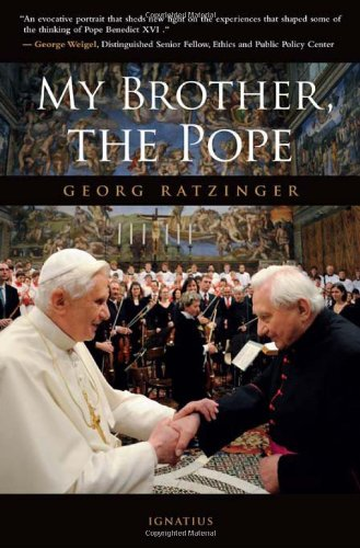 My Brother, the Pope / Georg Ratzinger