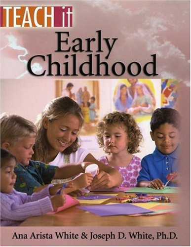 Early Childhood / Ana & John White
