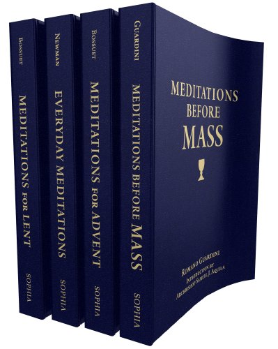The Treasury of Catholic Meditations / John Henry Newman, Bishop Jacques-Bénigne Bossuet, Fr. Romano Guardini