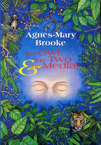 The Owl, the Two & the Medlar / Agnes-Mary Brooke