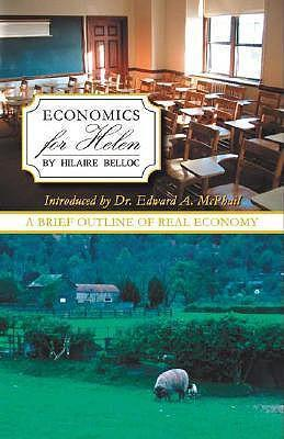 Economics for Helen / Hilaire Belloc