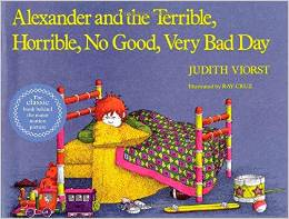 Alexander and the Terrible, Horrible, No Good, Very Bad Day / Judith Viorst