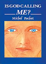 Is God Calling Me? / Michel Pochet